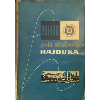 Pola stoljeća Hajduka 1911-1961
